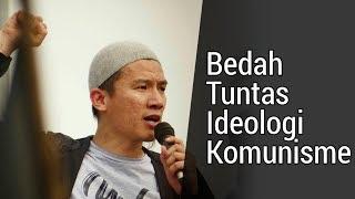 Video Bedah Tuntas Ideologi Komunisme MP3, 3GP, MP4, WEBM, AVI, FLV Desember 2018