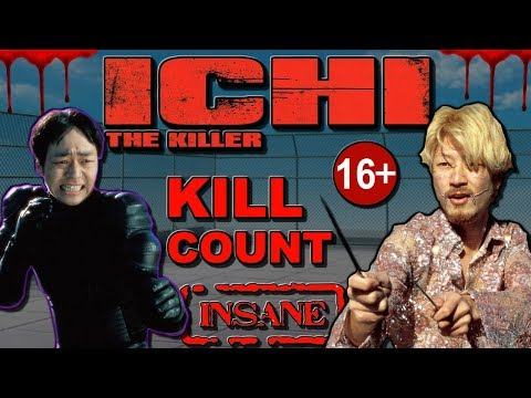Ichi the killer (2001) - Kill Count