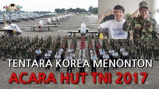 Video Reaksi Tentara Korea Menonton Pasukan Indonesia(ACARA HUT TNI 2017) MP3, 3GP, MP4, WEBM, AVI, FLV Oktober 2017