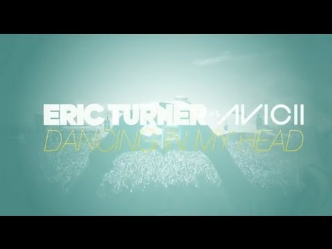Eric Turner vs. Avicii – 'Dancing In My Head – Tom Hangs Remix' Lyric Video Teaser