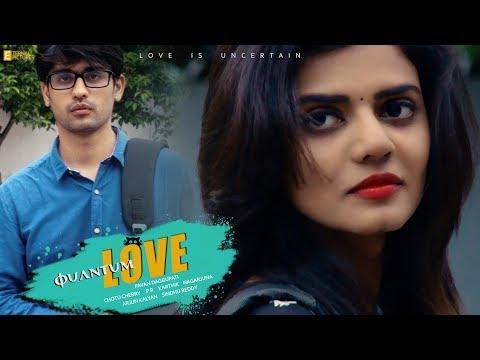 Quantum Love   Telugu Short Film