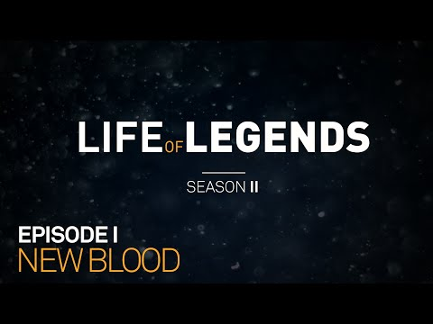 Life of Legends Episode 1: New Blood