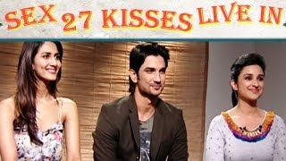 Parineeti Chopra, Sushant Talk About Physical Relationship, Sex, 27 Kisses In Shuddh Desi Romance