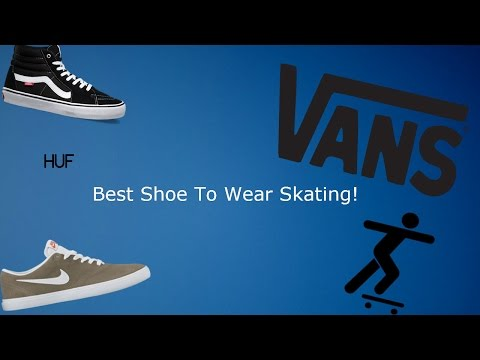 What Skateboard Shoes to Wear While Skating