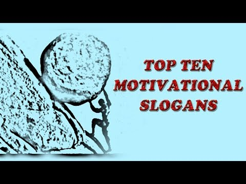 Encouraging quotes - Motivational Slogans  Top Ten