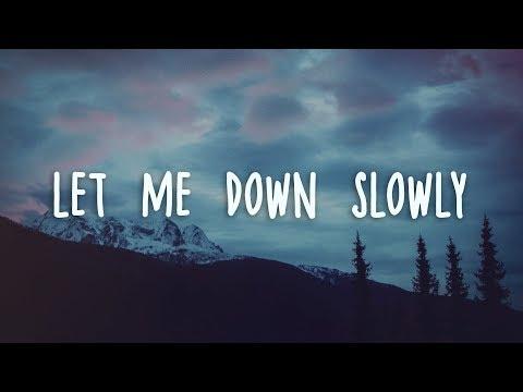 Alec Benjamin - Let Me Down Slowly (Lyrics) - Thời lượng: 2:50.