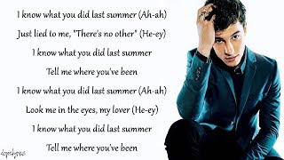 Video I Know What You Did Last Summer - Shawn Mendes, Camila Cabello (Lyrics) MP3, 3GP, MP4, WEBM, AVI, FLV Agustus 2018