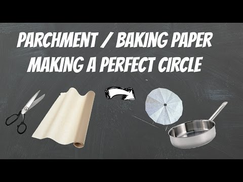 How To Make A Circle Of Parchment Paper  - Handy