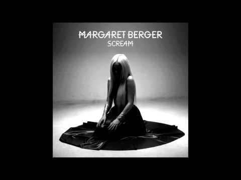 Margaret Berger - Scream