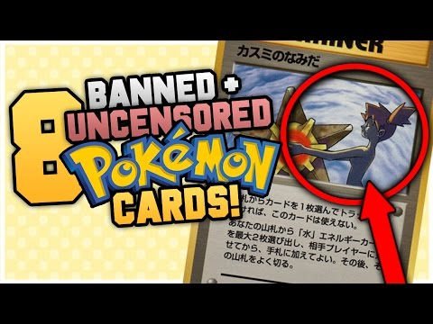 8 UNCENSORED AND BANNED Pokemon Cards