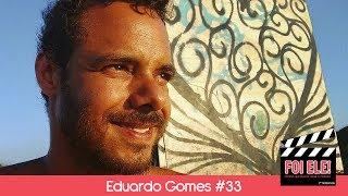 O ator Eduardo Gomes revela qual o filme fez ele amar o cinema