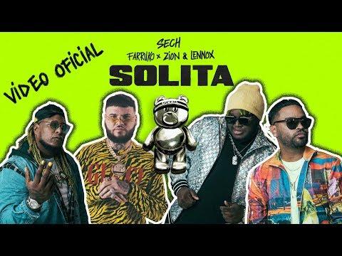 Sech, Farruko, Zion y Lennox - Solita (Video Oficial)