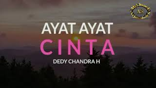 Video Ayat - Ayat Cinta - Dedy Chandra H MP3, 3GP, MP4, WEBM, AVI, FLV Juli 2018