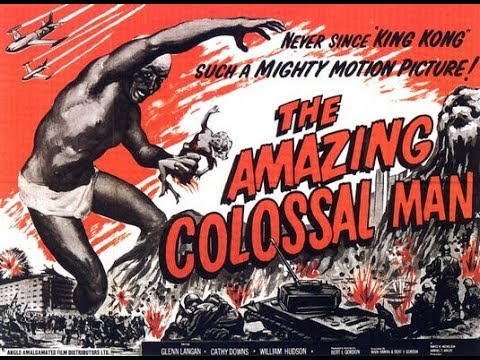 The Amazing Colossal Man (1957)