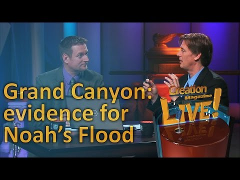 Grand Canyon – Evidence for Noah's Flood (Creation Magazine LIVE! 3-06)