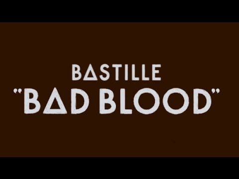 Bastille – Bad Blood  *Extended Cut*  Full Album