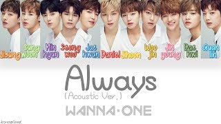 Video Wanna One (워너원) - Always (이 자리에) (Acoustic Ver.) [HAN|ROM|ENG Color Coded Lyrics] MP3, 3GP, MP4, WEBM, AVI, FLV April 2018