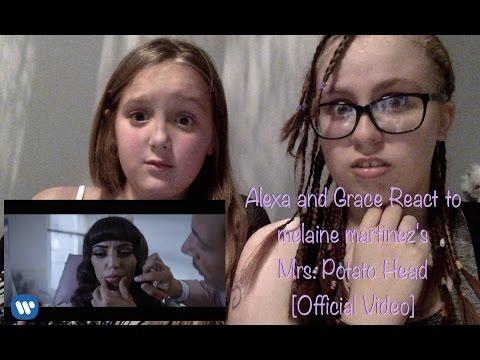 Alexa and Grace React to melaine martinez's Mrs  Potato Head [Official Video]