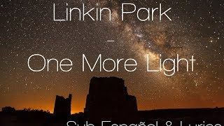 [Lyrics] [Sub Español] Linkin Park - One More Light