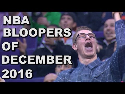 The Best NBA Bloopers of December 2016