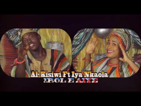 AL-KISIWI AND  IYA NKAOLA IN IROLE AYE
