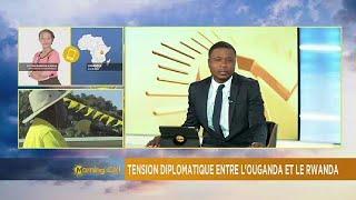 Uganda- Rwanda diplomatic row [Morning Call]