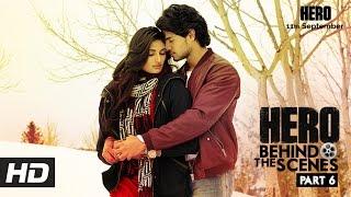 Hero | Behind The Scenes - Part 6 | Sooraj & Athiya's Chemistry
