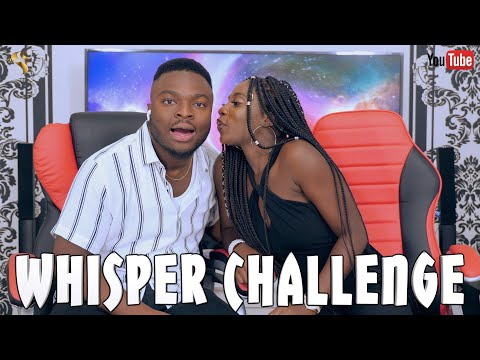 THE WHISPER CHALLENGE FT LOLA TATAH | SAMSPEDY TV