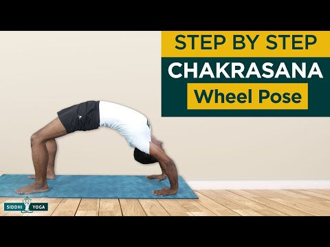 Chakrasana or Urdhva Dhanurasana (Wheel Pose)