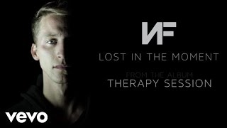 NF - Lost In The Moment (Audio) ft. Andreas Moss