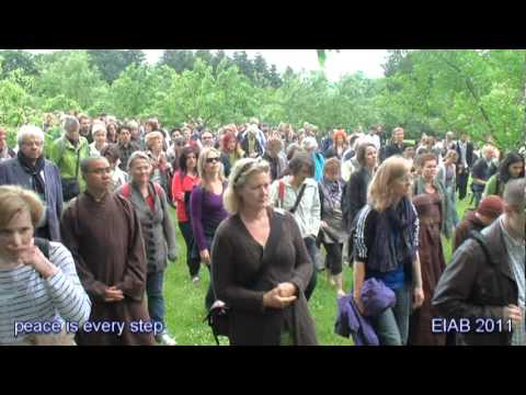 peace is every step - EIAB 2011 - Thich Nhat Hanh