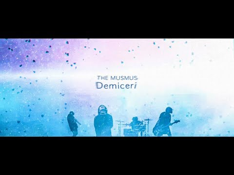 , title : 'THE MUSMUS 「Demiçeri」'