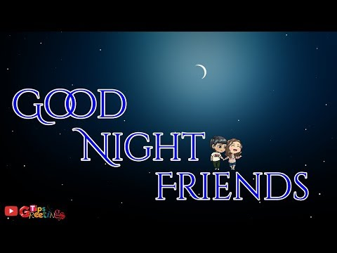 Good quotes - Good Night Friends  Good Night Quotes For Friends