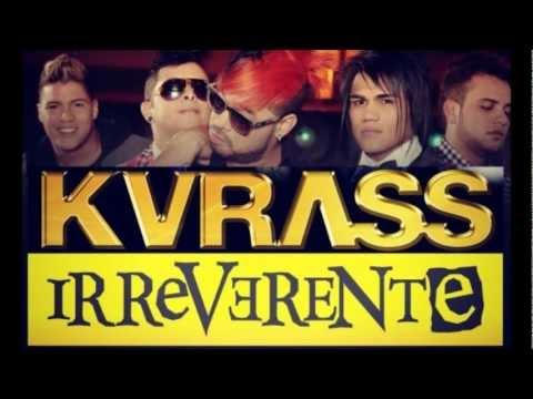 El sabor Loco - Grupo Kvrass                       Irreverente 2012