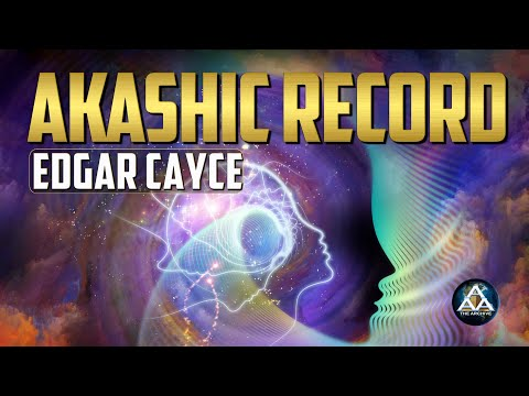 Atlantis, Anunnaki, Ancient Egypt and Akashic Record | Edgar Cayce