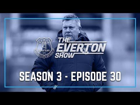 Video: THE EVERTON SHOW: SEASON 3, EPISODE 30 - CRAIG SHAKESPEARE
