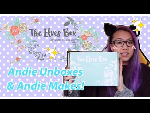 Andie Unboxes and Makes: The Elves Box (SophieandToffee Club) (видео)