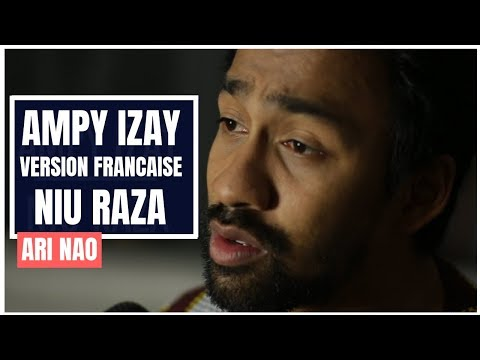 Niu Raza - Ampy Izay [Version Française I French Version] - Ari