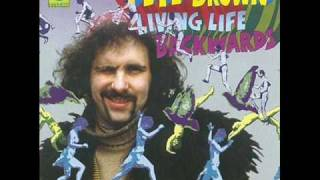 Pete Brown – Living Life Backwards