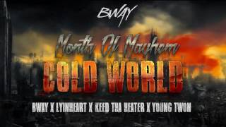 Cold World - Ft. Lyinheart x Keed Tha Heater x Young Twon - YouTube