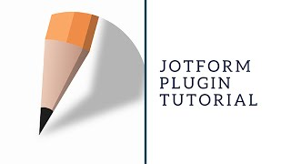 Jotform Plugin Tutorial