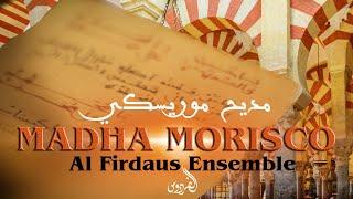 Video Al Firdaus Ensemble - Madha Morisco (Official Music Video)  | فرقة الفردوس -  مديح موريسكي MP3, 3GP, MP4, WEBM, AVI, FLV September 2019