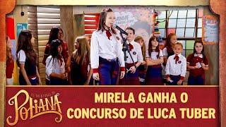 Mirela ganha o concurso de Luca Tuber | As Aventuras de Poliana