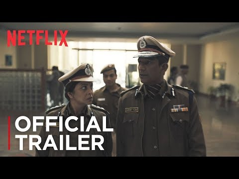 Delhi Crime | Official Trailer [HD] | Netflix