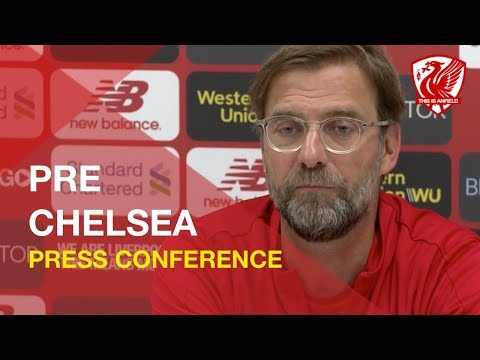 Liverpool Vs. Chelsea | Jurgen Klopp Press Conference