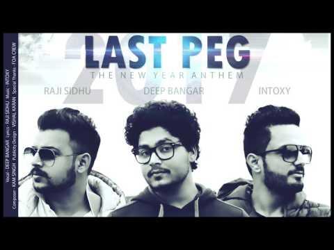 Video Official Audio   Last Peg   Deep Bangar   Raji Sidhu   Intoxy   Latest Punjabi Songs   2017 download in MP3, 3GP, MP4, WEBM, AVI, FLV January 2017