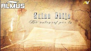 Artist: Artan Xhija - Nje autograf per ty Music & Lyrics: Artan Xhija Publisher: Almus Music All rights are reserved © Artan Xhija...