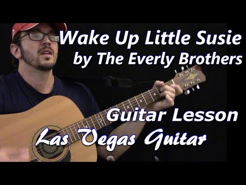Wake Up Little Susie By The Everly Brothers Guitar Lesson Las