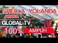 shella yolanda.Global TV 100% AMPUH