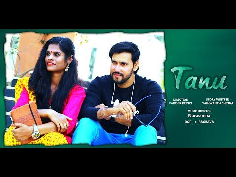 Tanu - New Telugu Short Film 2019